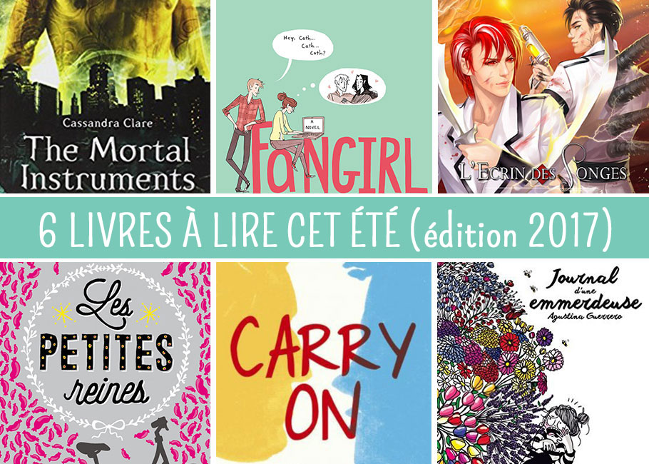 6 livres à lire cet été (édition 2017)